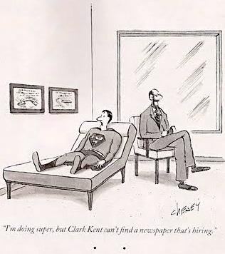 """""""Eu estou ótimo, mas o Clark Kent não consegue encontrar um jornal que esteja contratando"""" (charge da New Yorker)"""